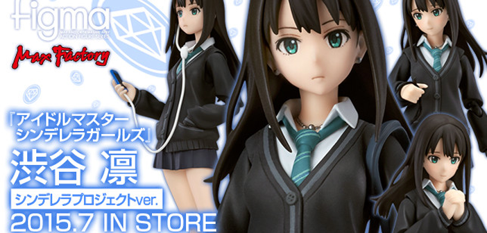 [Preview – Figma] Shibuya Rin anime ver. – The Idolm@ster : Cinderella Girls – Max Factory