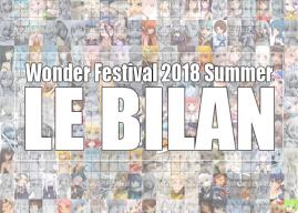 Wonder Festival 2018 Summer | Le bilan
