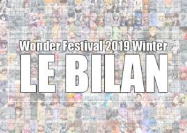 Wonder Festival 2019 Winter : Le bilan