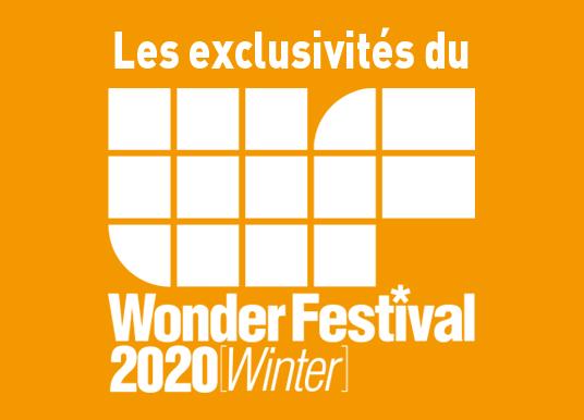 Les exclusivités du Wonder Festival 2020 Winter