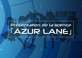Présentation de la licence Azur Lane