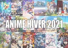 ANIME HIVER 2021